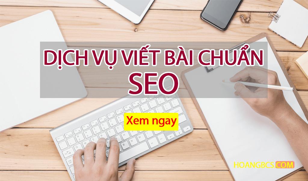 dich-vu-seo-bai-viet-chuan-seo-hoangbcs-com