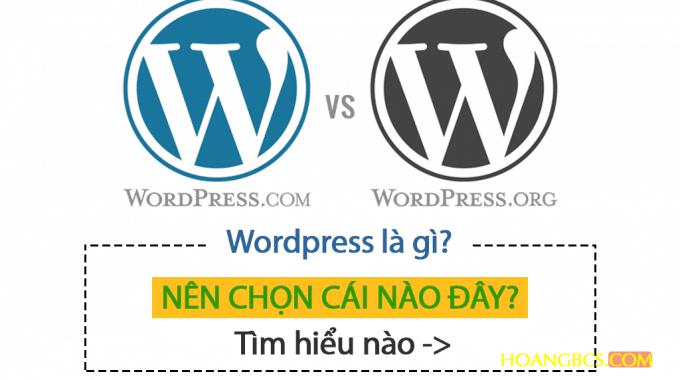WordPress.org và wordpress.com nên chọn cái nào?