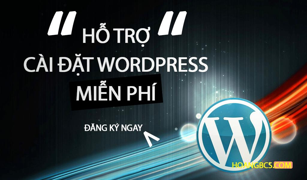 ho-tro-cai-dat-wordpress-mien-phi-hoangbcs-com