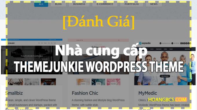 [Sự thật] về nhà cung cấp ThemeJunkie WordPress Theme