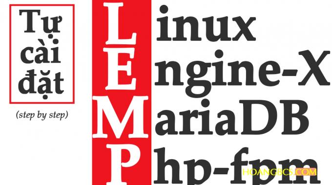 Tự cài đặt Web Server LEMP cho WordPress trên VPS CentOS