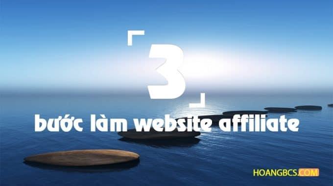 3 bước cơ bản đầu tiên khi làm website affiliate
