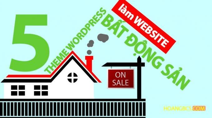5 theme làm website bất động sản chuyên nghiệp