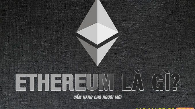 Cẩm nang Ethereum dành cho người mới