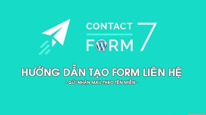 Thiết lập mail với Contact Form 7 trên WordPress