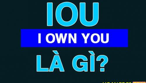 IOU là gì? một hình thức đầu tư liên quan đến ICO