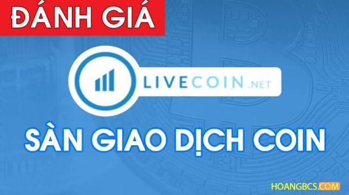 Hướng dẫn đăng ký & xác minh tài khoản trên sàn Livecoin