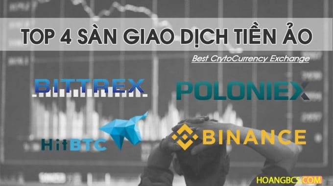 Top 4 sàn giao dịch tiền ảo quốc tế an toàn nhất