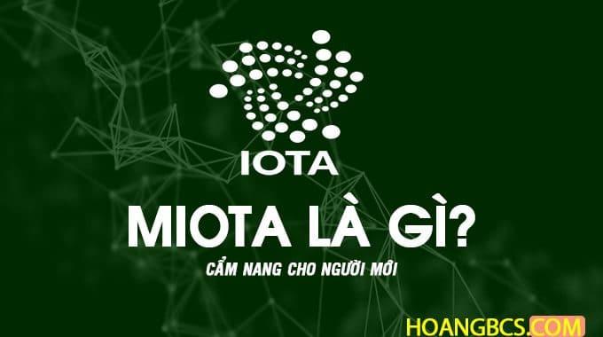 Cẩm nang đồng IOTA (MIOTA) dành cho người mới