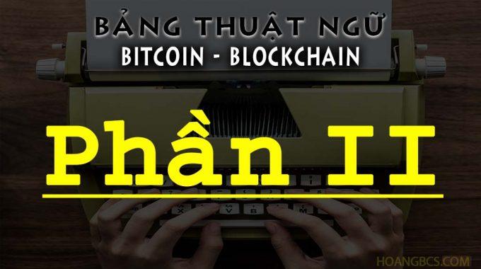 Bảng thuật ngữ Blockchain nâng cao & chuyên sâu