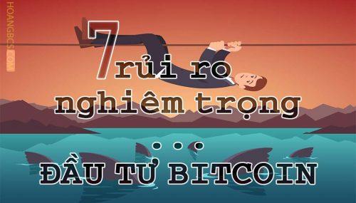 7 rủi ro nghiêm trọng khi người mới đầu tư Bitcoin
