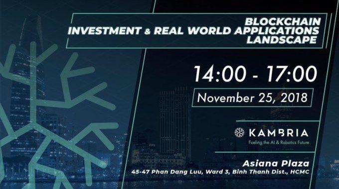 Kambria Meetup – Đầu tư Blockchain và thực trạng ứng dụng trong thực tế