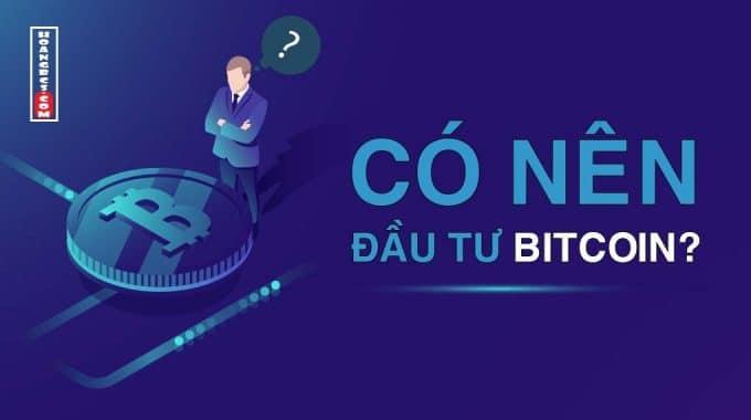 5 lý do khuyên bạn nên đầu tư tiền ảo Bitcoin