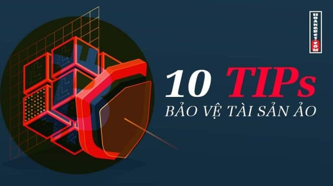 Tổng hợp 10 cách bảo vệ tài sản ảo Bitcoin