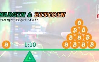 Tìm hiểu hình thức chơi Bitcoin – giao dịch ký quỹ (Margin)