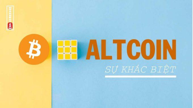 4 điểm khác biệt quan trọng của Bitcoin & Altcoin